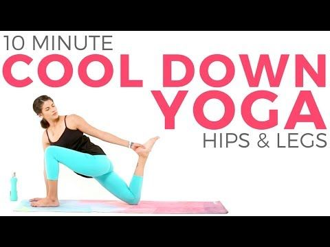 enjoy this 10 minute yoga cool down when you need good