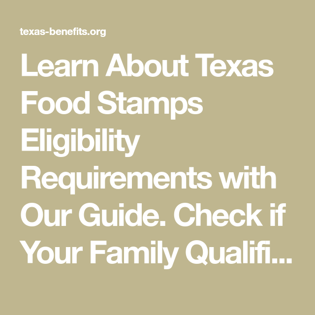 Texas SNAP Eligibility Snap benefits, Food stamps, Apply