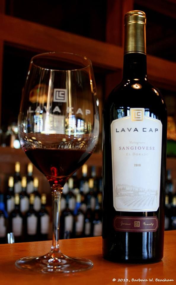 Lava Cap Winery in Placerville, CA Sangiovese | Sacramento ...