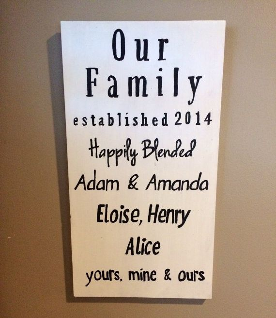 Custom Wooden Sign Our Family Hily Blended By Step Mother Father Divorced Combining Families Personalized Engagement Or Wedding Gift