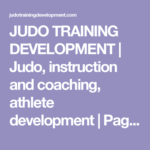 Judo Training Development Judo Instruction And Coaching Athlete