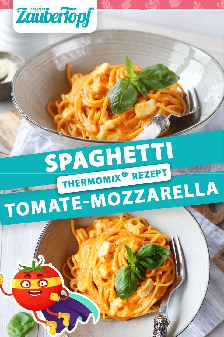 Spaghetti Tomate-Mozzarella – Rezept für den Thermomix