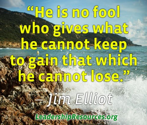 20 Jim Elliot quotes on a life well lived...