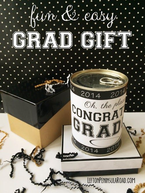 Graduation Gift Wrapping Ideas Part - 35: Easy DIY: Surprise In A Can Grad Gift