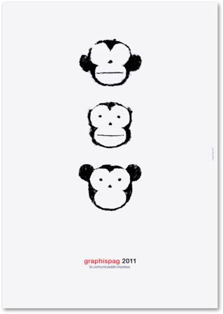 Mizaru, Kikazaru e Iwazaru. Tres monos sabios  Cartel de participación en la exposición 'La comunicación impresa'  Graphispag. ©2010