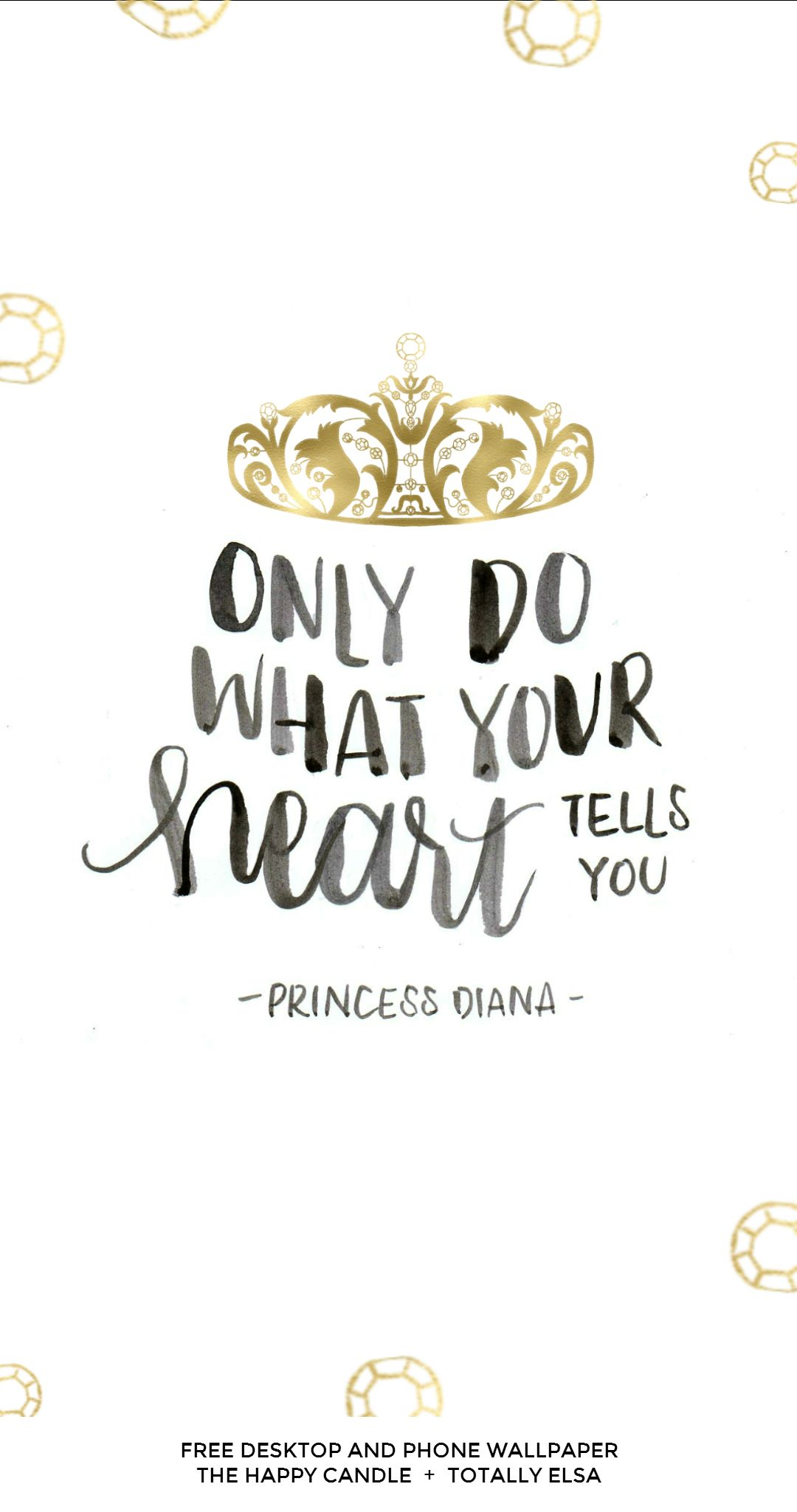 A Quote A Free Desktop And Phone Wallpaper With A Quote From Princess Diana .