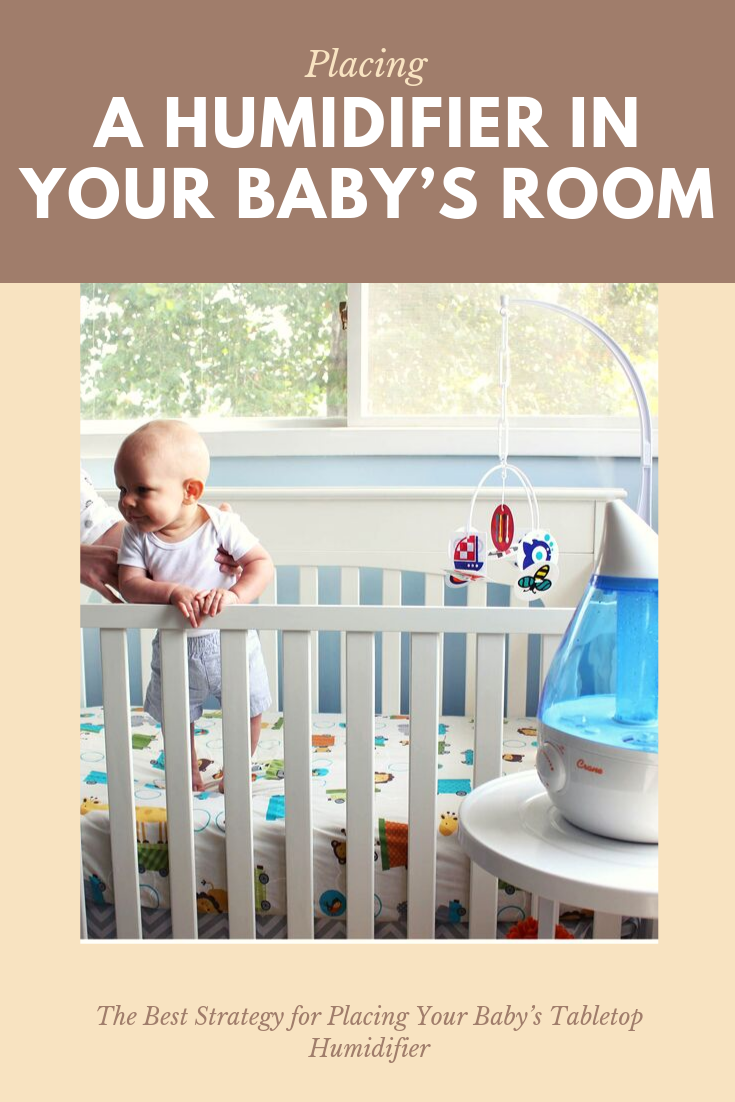 Placing A Humidifier In Your Baby S Room Baby Humidifier Humidifier Baby Room