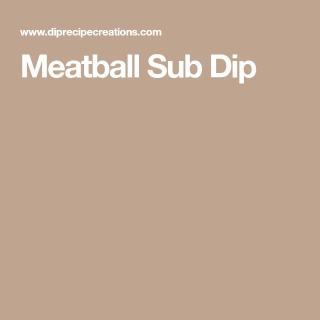 Meatball Sub Dip