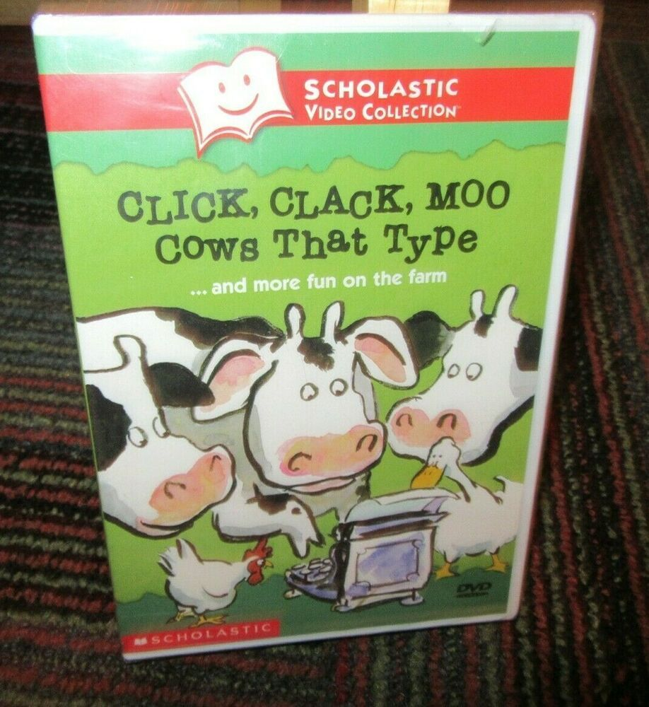 SCHOLASTIC CLICK, CLACK, MOO COWS THAT TYPE & MORE FUN