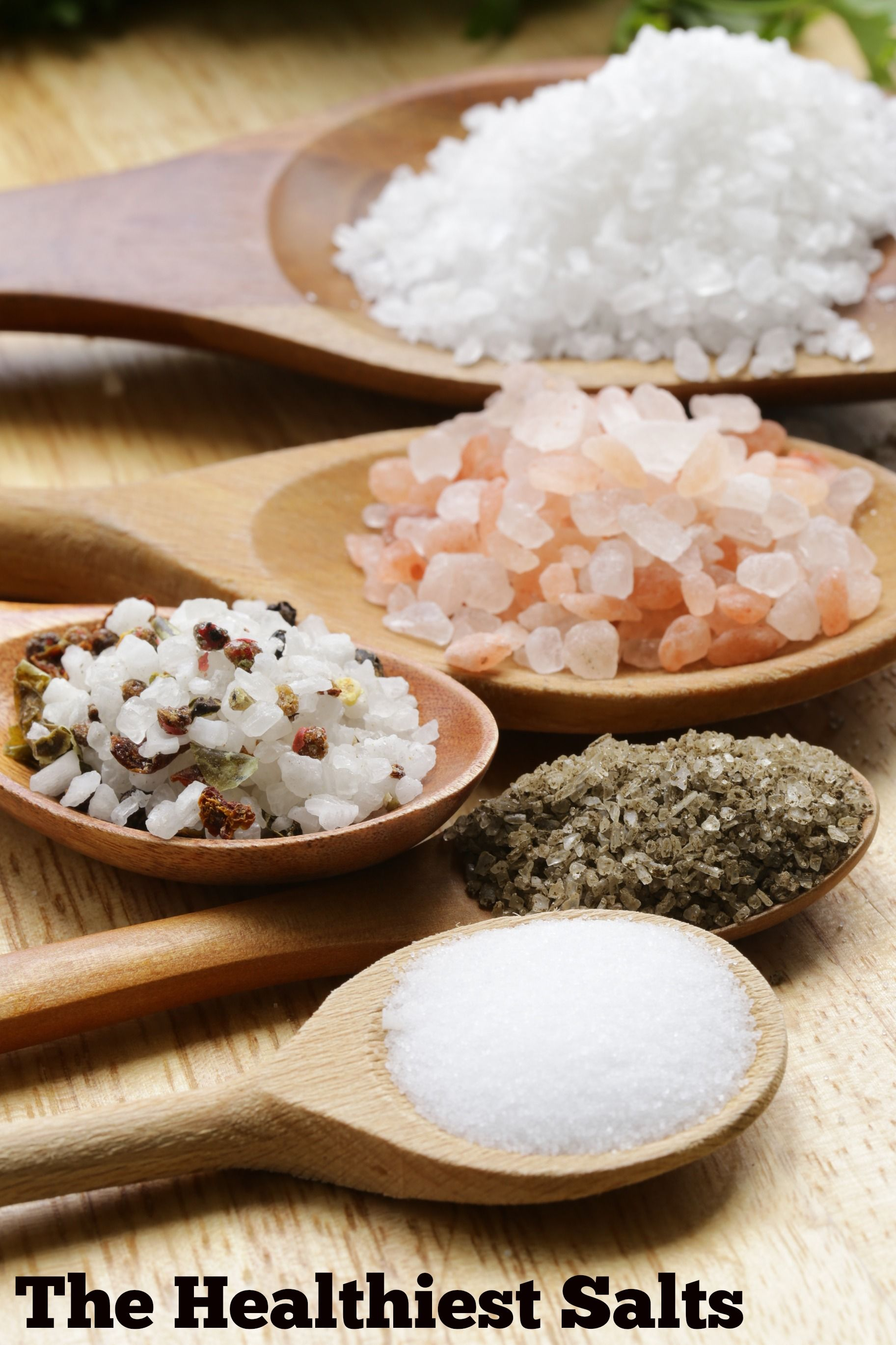 Trying to make smarter salt choices but confused about salt varieties? Here is a list of the healthiest type of salt to include in your diet.