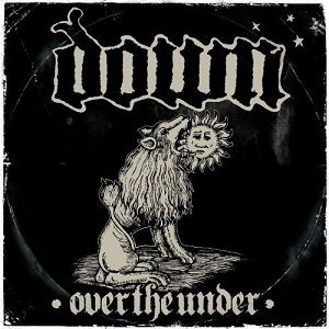 Down - Down III: Over the Under (2007)