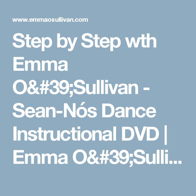Step by Step wth Emma O'Sullivan - Sean-Nós Dance Instructional DVD | Emma O'Sullivan