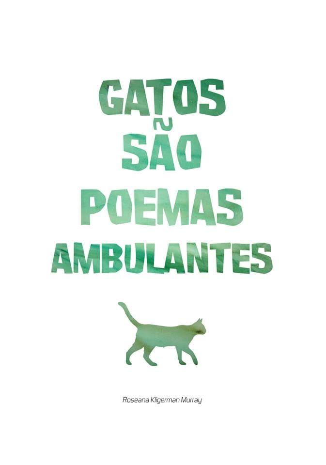 gatos são poemas ambulantes
