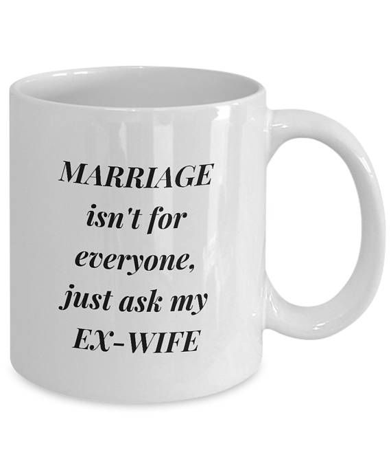"Funny Marriage Coffee Mug, Funny Divorce Gift, ""Marriage"