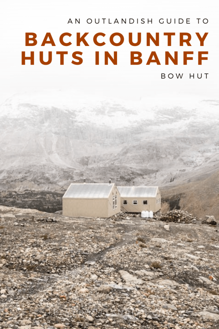 An Outlandish Guide: The Bow Hut Route In Banff (With