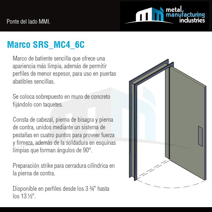 El marco SRS_MC4_6C es de batiente sencilla que ofrece una ...