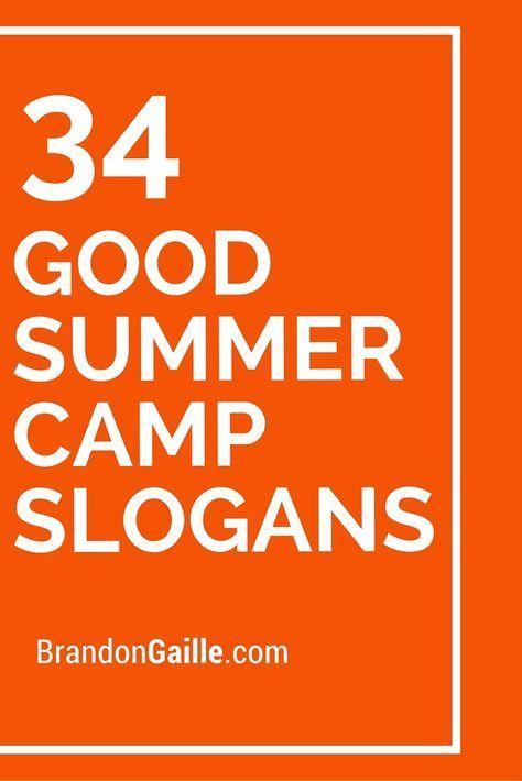 35 Good Summer Camp Slogans | Slogan and Camping