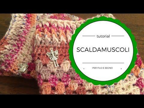 Scaldamuscoli a crochet di Per filo e segno - Tutorial in italiano
