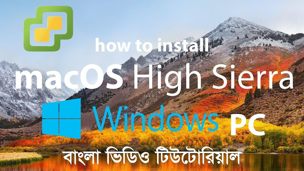 how to install macos 10.13 high sierra on any windows pc