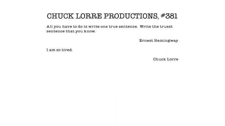Chuck Lorre Productions Ernest Hemingway Quote Chuck Lorre Chuck Lorre Chuck Lorre Vanity