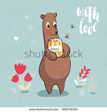 "Card with Cartoon bear and honey. Summer time. Hand-written text ""With Love"" Kids illustration, postcard. With love."