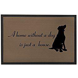 Dog Floor Mats For Home Indoor Floor Mats With Saying Non Slip Quote Welcome Doormats Rug 23 6x15 7 A Home Without A Dog Is Dog Door Mat Dog Flooring Door Mat