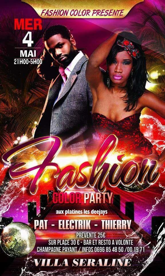Fashion Color Party Vous aussi intégrez vos événements dans l'Agenda des Sorties de www.bellemartinique.com C'est GRATUIT !  #martinique #Antilles #domtom #outremer #concert #agenda #sortie #soiree