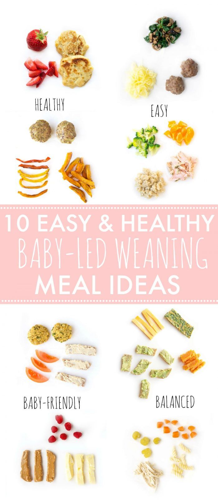 10 Easy & Healthy Baby-Led Weaning Meal Ideas #healthyliving