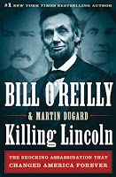 'Killing Lincoln' by Bill O'Reilly and Martin Dugard