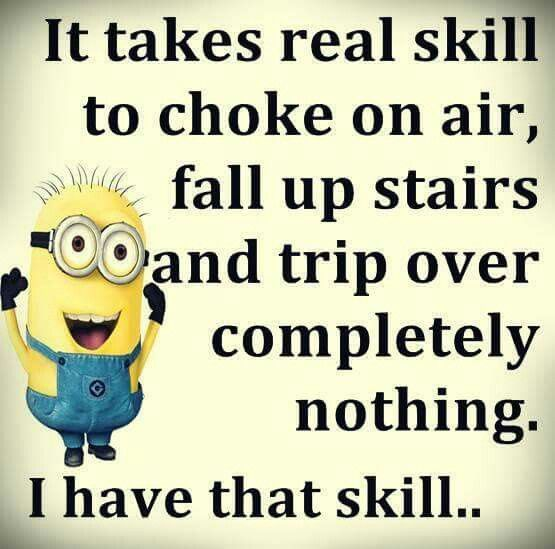 My klutz life | Minions | Minions quotes, Minion jokes