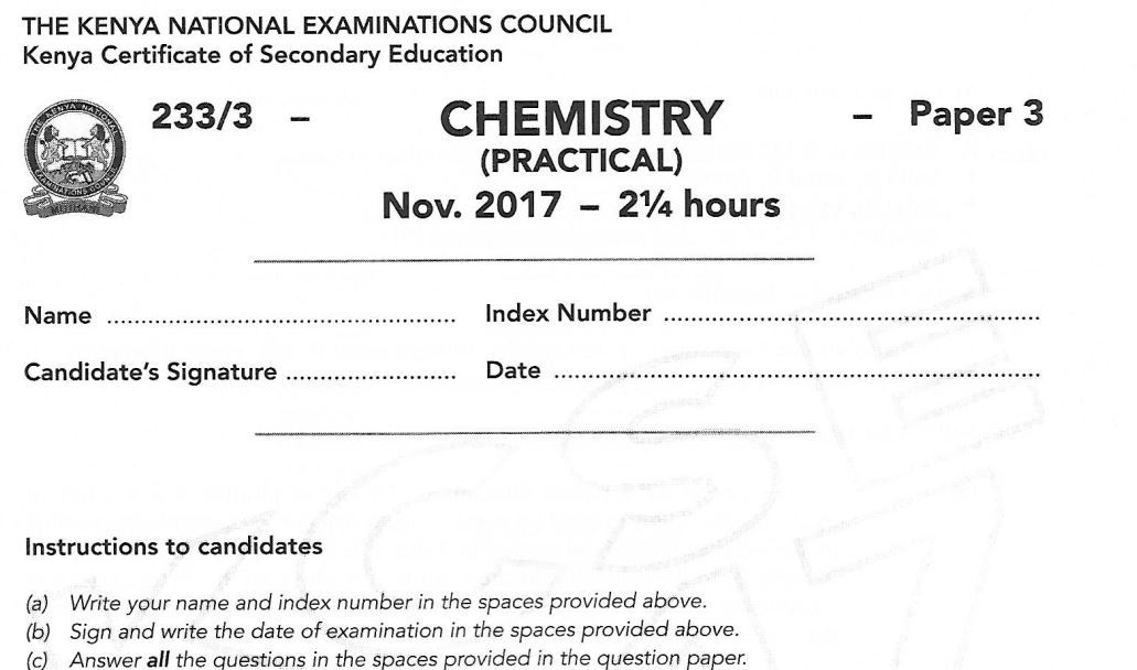 KCSE Chemistry Paper 3 2017 Exam questions with Answers