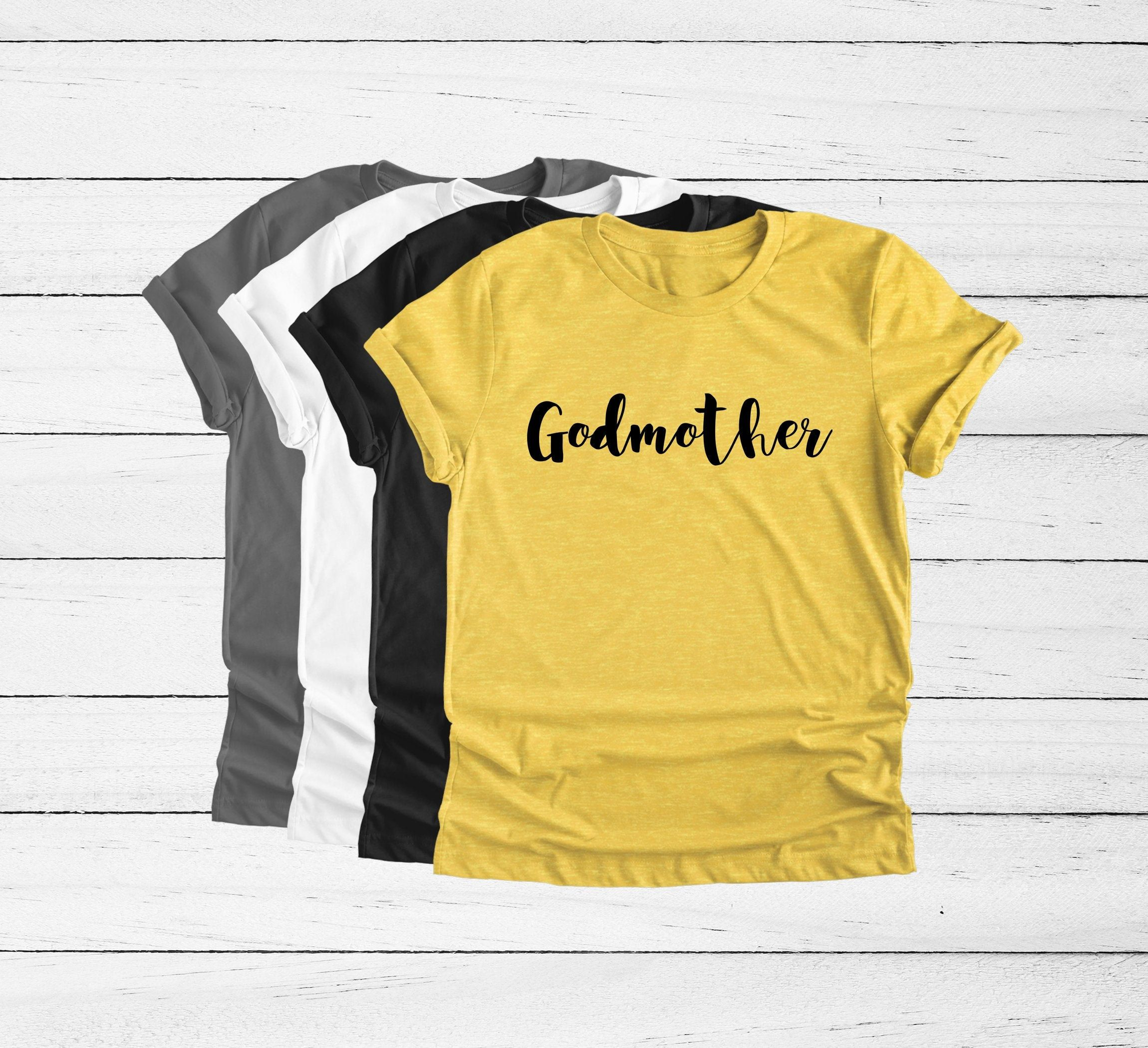 Godmother Shirt Godmother Gift Godmother TShirt Unisex