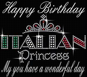 Italian Princess Happy Birthday Italian Happy Birthday Meme Birthday Wuotes