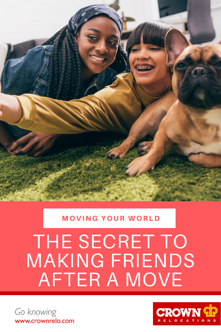 The Secret To Making Friends After A Move Working Abroad Taking A Trip Overseas Teaching English In A Differe The Secret New Friends Moving Tips