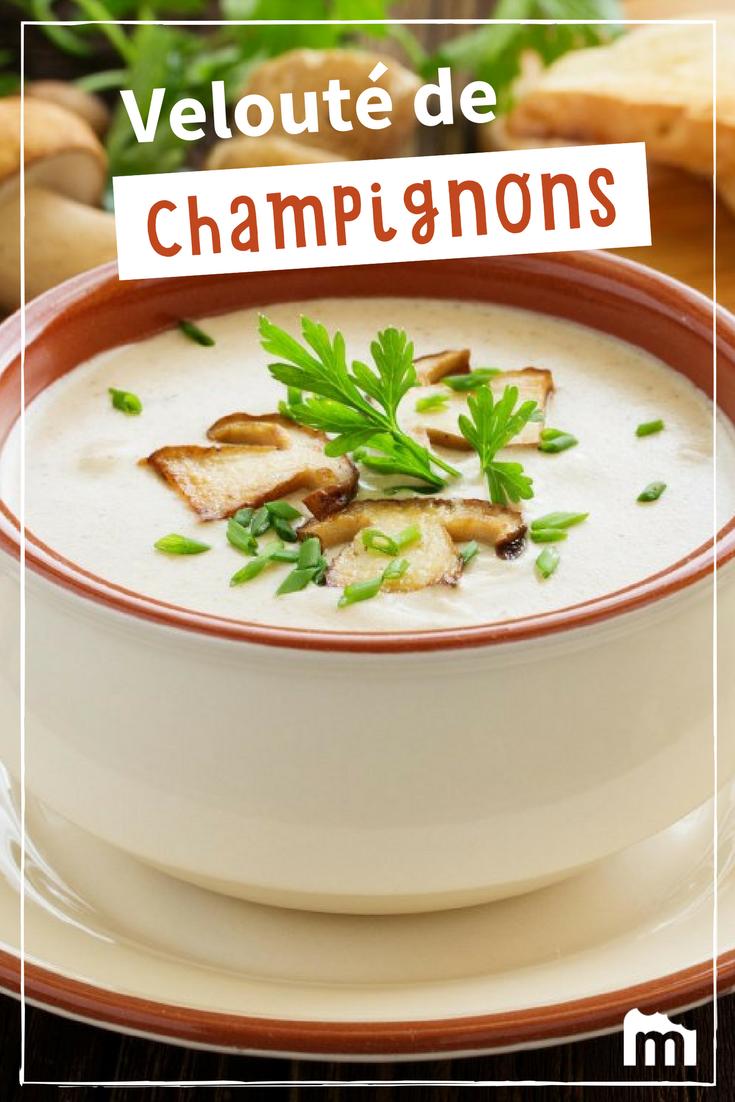 Velouté de champignons | Recette | Recettes de cuisine, Recette velouté de champignons et ...