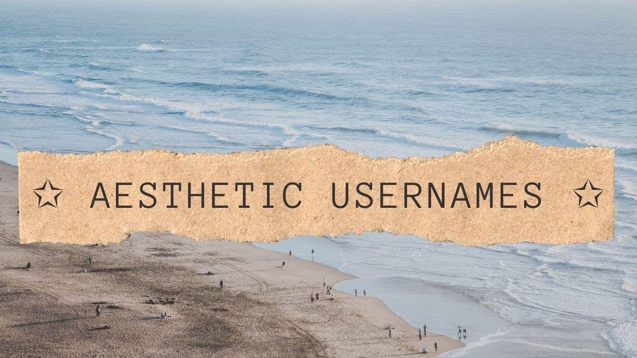 Aesthetic Usernames 4 Youtube In 2020