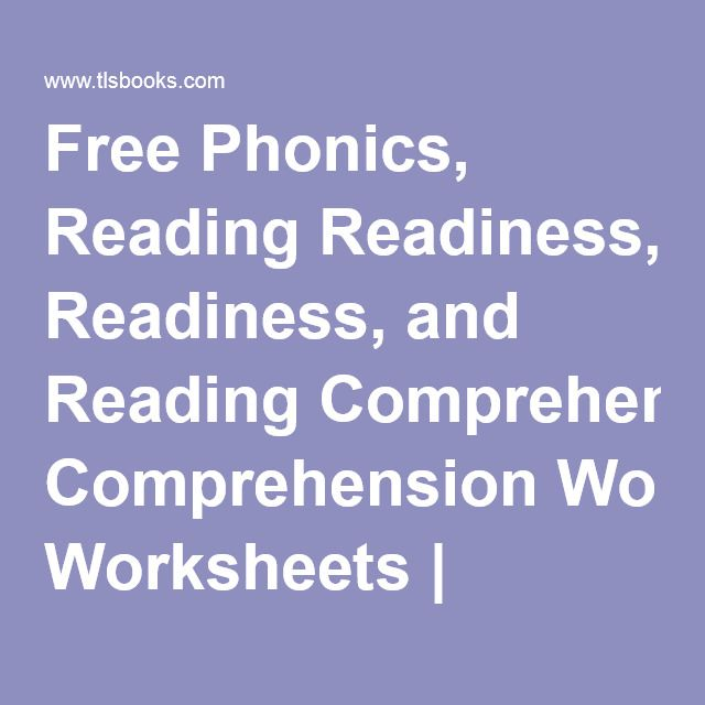 Free Phonics Reading Readiness And Reading Comprehension Worksheets Tlsbooks Phonics Free Reading Comprehension Reading Comprehension Worksheets
