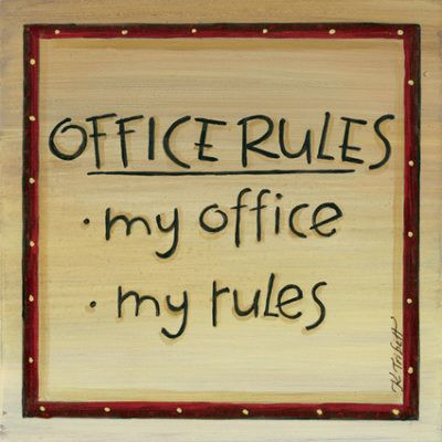 office humor | Rules of the office jokes | boss humor | WORK QUOTES ...