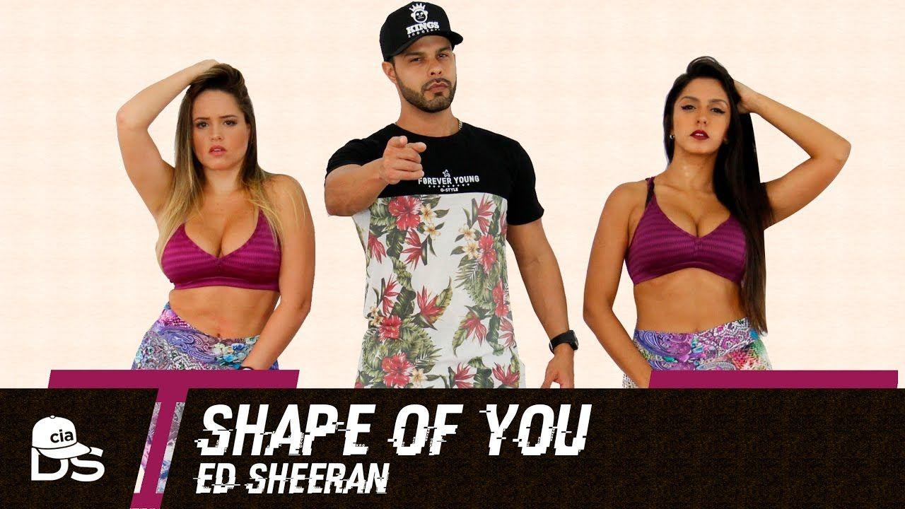 Shape Of You Ed Sheeran Cia Daniel Saboya Coreografia