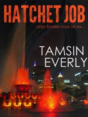 Hatchet Job by Tamsin Everly, http://www.amazon.com/dp/B00CB13HO2/ref=cm_sw_r_pi_dp_RjAasb1A1SVJS