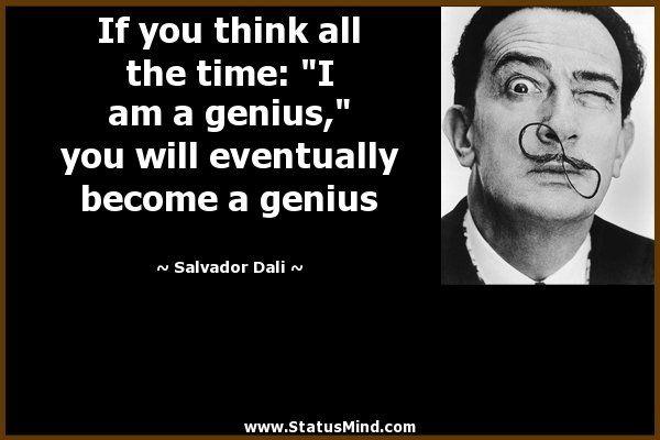 Salvador Dali Quotes Quotesgram By Quotesgram Dali Quotes