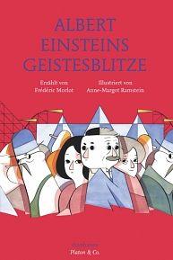 diaphanes - Frédéric Morlot, Anne-Margot Ramstein: Albert Einsteins Geistesblitze