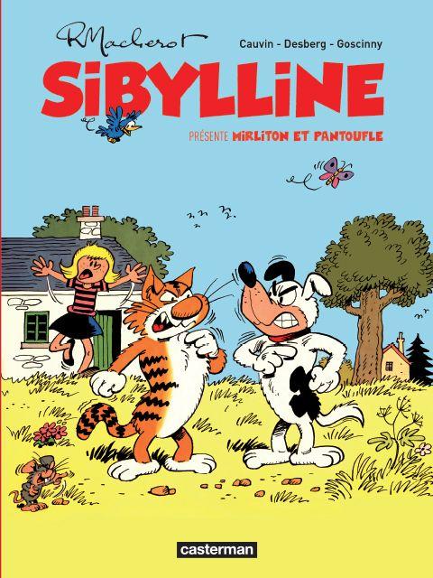 Sibylline intégrale: Mirliton et Pantoufle Auteur :  Raymond Macherot Date de parution : 27/11/2013, chez Casterman