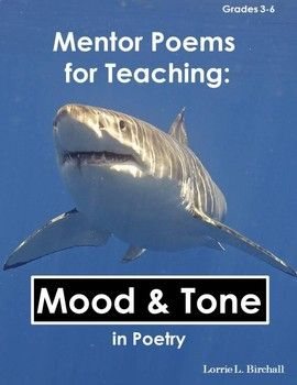 Mood & Tone Poems Poetry lessons Poetry for kids Mood tone