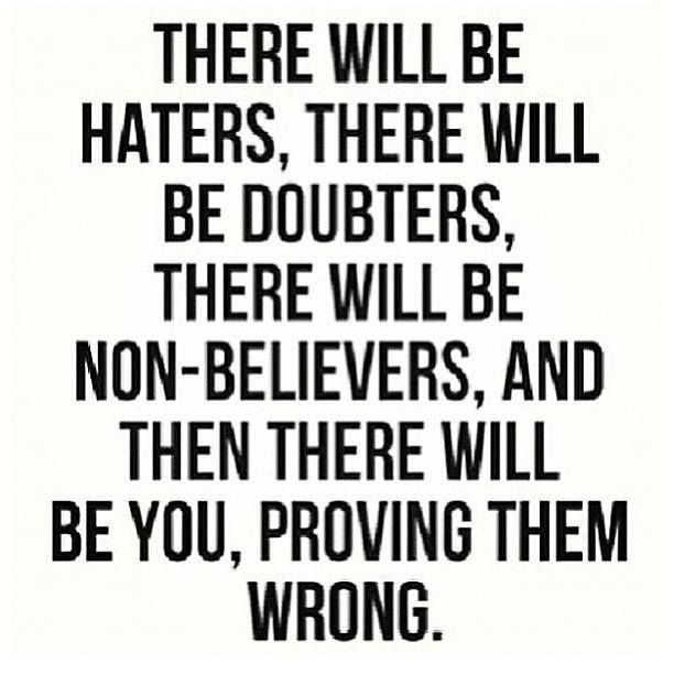 There will be haters   Motivational quotes and posters