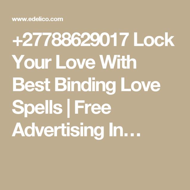 +27788629017 Lock Your Love With Best Binding Love Spells