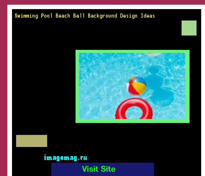 swimming pool beach ball background. Swimming Pool Beach Ball Background Design Ideas 154149 - The Best Image Search