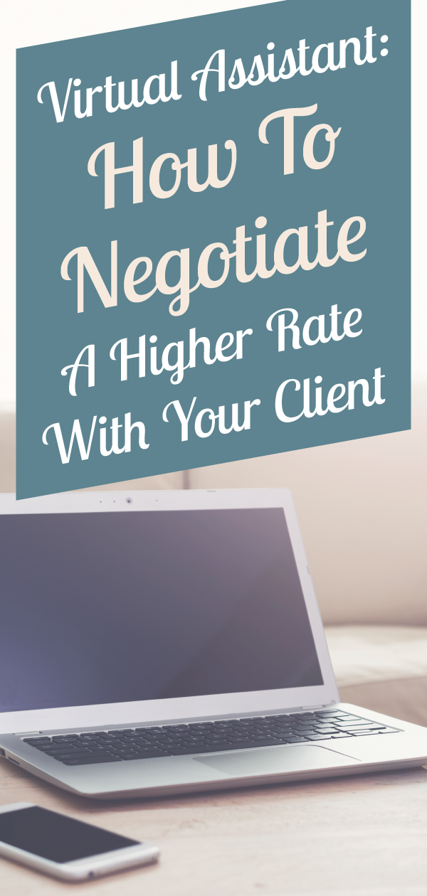 How to Get a Client to Pay You a Better Rate Virtual