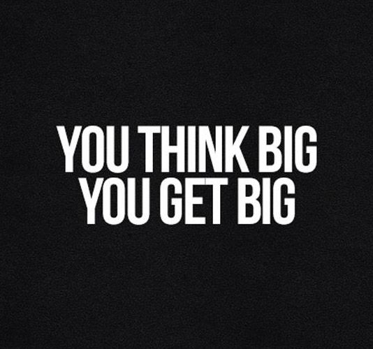 Think Big Positive & Inspirational Quotes