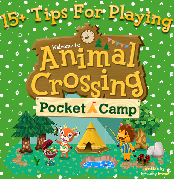 """15+ Tips for Playing """"Animal Crossing Pocket Camp""""! in"""
